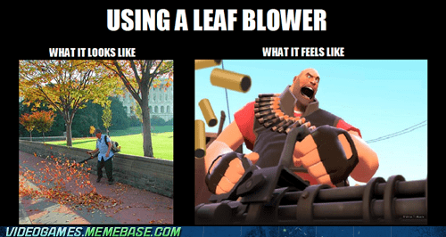 heavy,leaf blower,Team Fortress 2,chores