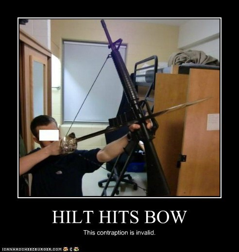 HILT HITS BOW This contraption is invalid.