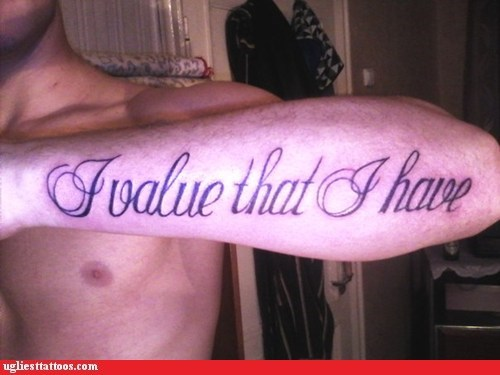 arm tattoos,misspelled tattoos,lost in translation,poor grammar