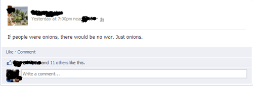 no war onions mind blown wars