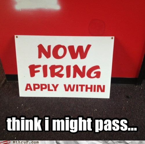 now hiring,now firing