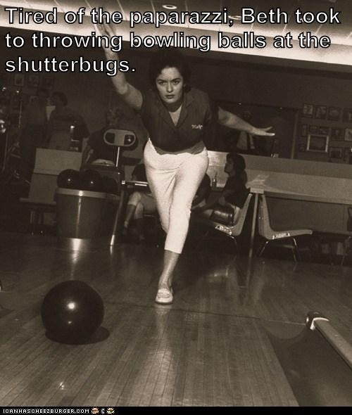 Tired of the paparazzi, Beth took to throwing bowling balls at the shutterbugs.
