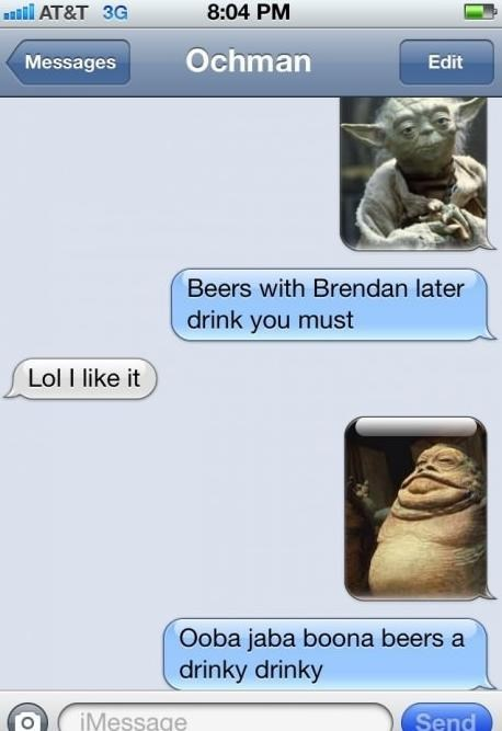 star wars,iPhones,beers,jabba,yoda,texting