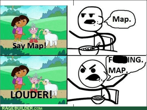cereal guy,map,louder,cartoons,dora the explorer