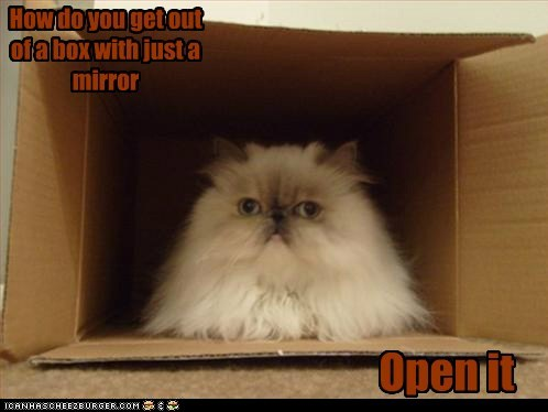 How do you get out of a box with just a mirror