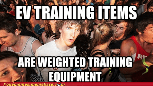 Pokémon weight training EV training meme sudden clarity clarence - 6790200576