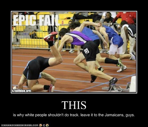 THIS is why white people shouldn't do track. leave it to the Jamaicans, guys.