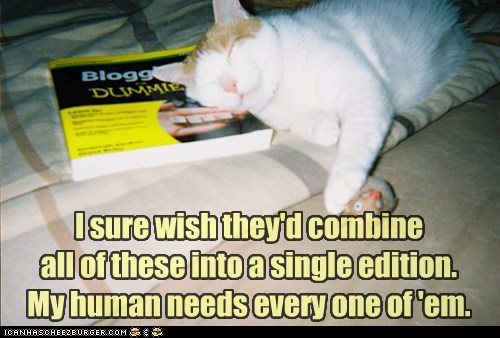 I sure wish they'd combine all of these into a single edition. My human needs every one of 'em.