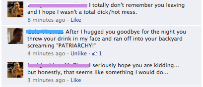 patriarchy,alcohol,screaming,too drunk