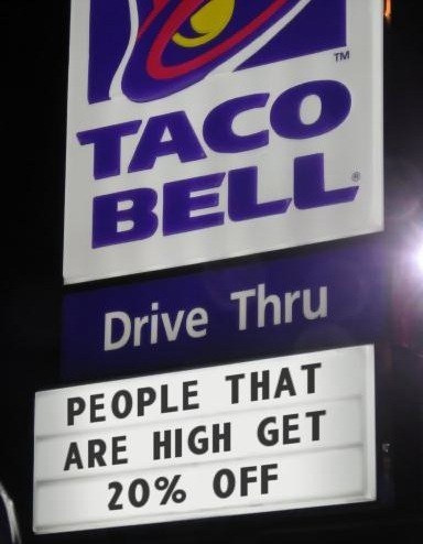 taco bell munchies drugs marijuana high 20-off monday thru friday