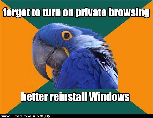 computers private browsing Paranoid Parrot - 6792825088