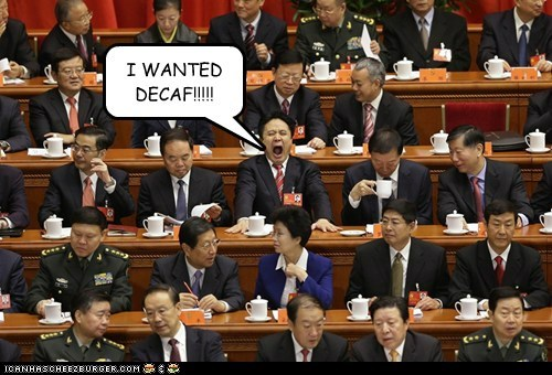 decaf news China communist party yelling coffee