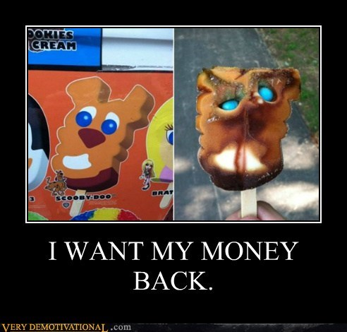 ice cream money back. money