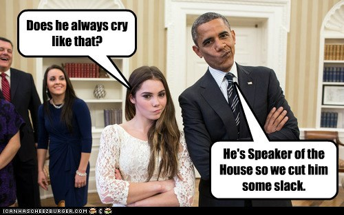 Does he always cry like that? He's Speaker of the House so we cut him some slack.