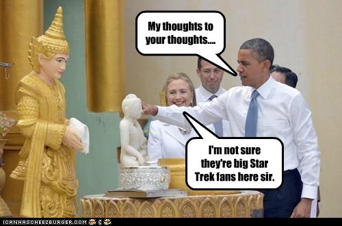 mind meld,budha,Hillary Clinton,barack obama,Star Trek