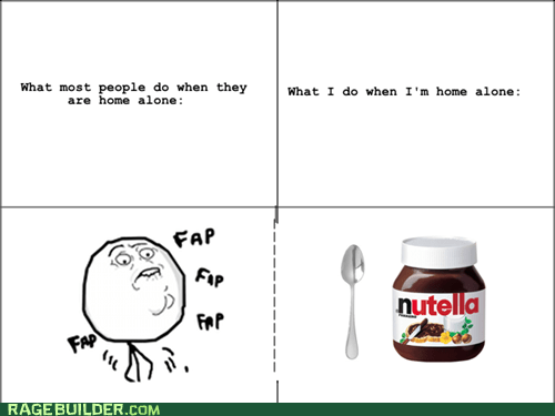 fap,Home Alone,nutella,fapping