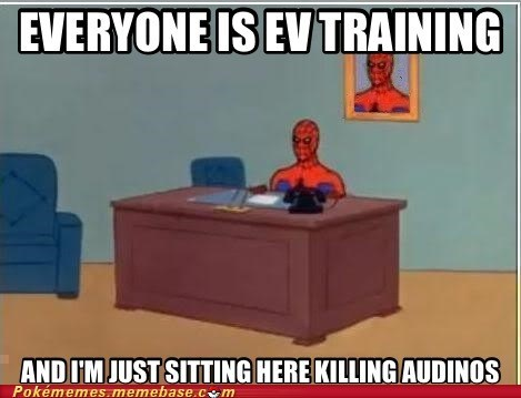 audinos xp EV training Memes - 6801322496