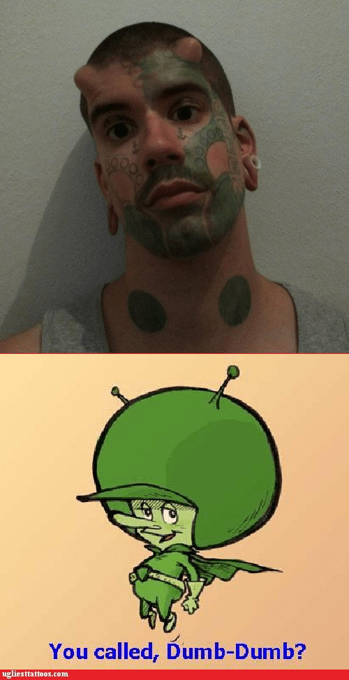 face tattoos,the great gazoo,body mods,Ugliest Tattoos