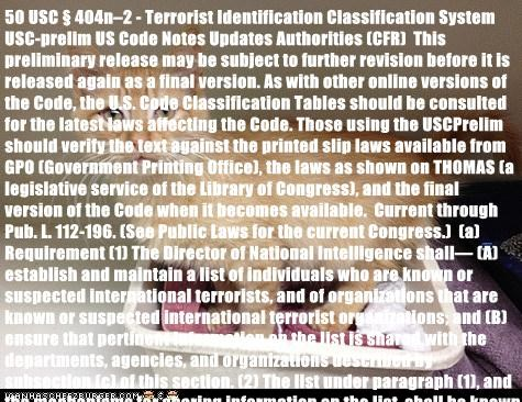 50 USC § 404n–2 - Terrorist Identification Classification System USC-prelim US Code Notes Updates Authorities (CFR) This preliminary release may be subject to further revision before it is released again as a final version. As with other online versions