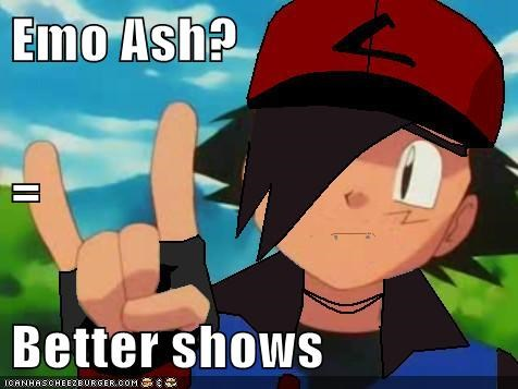 Emo Ash? = Better shows