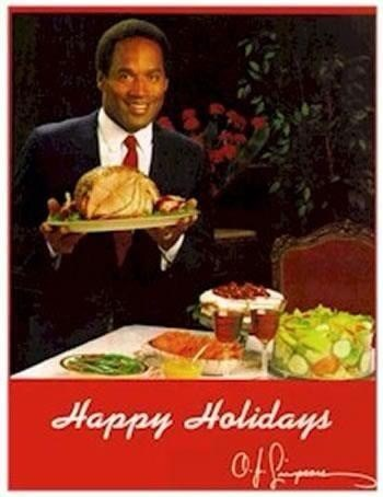 oj simpson,greeting,holidays
