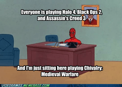chivalry,PC,Memes,great game