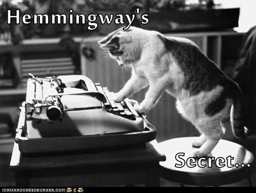 secret writer captions hemingway typewriter Cats writing - 6815080448