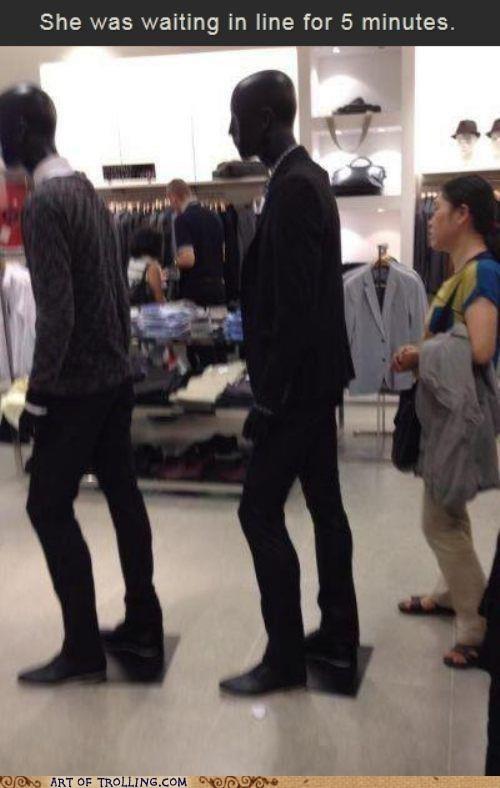 shoppers beware,mannequin,line,idiots