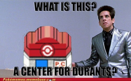 pokemon center,durant,zoolander