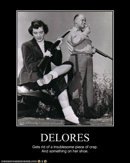 DELORES Gets rid of a troublesome piece of crap. And something on her shoe.
