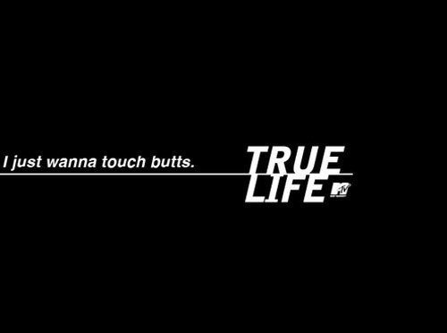 wtf,true,mtv,TV,booty,g rated,dating