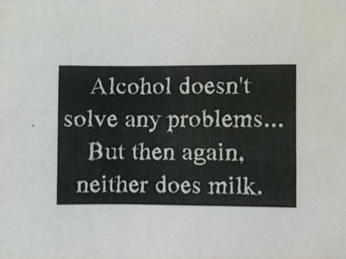 sign,alcohol,milk,problems,funny