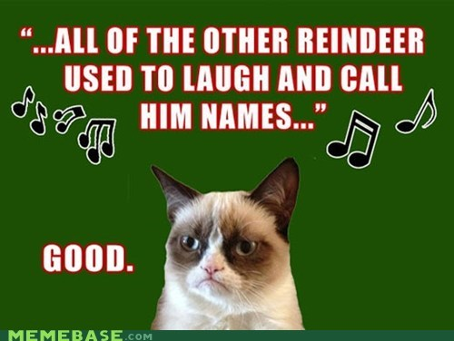 reindeer,Grumpy Cat,holidays,carols,christmas,Memes,tards,rudolph the red-nosed reindeer,jingle memes