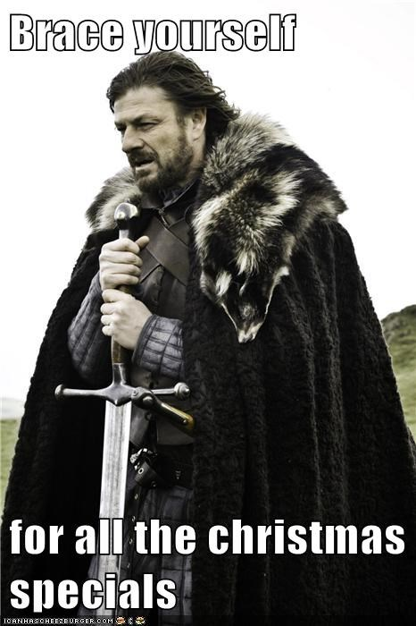 sean bean,brace yourself,christmas special,Game of Thrones,tv shows,Eddard Stark