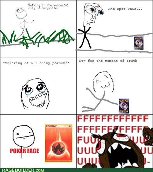rage guy,rare,shiny,fire,poker face,pokemon cards,FUUUUU