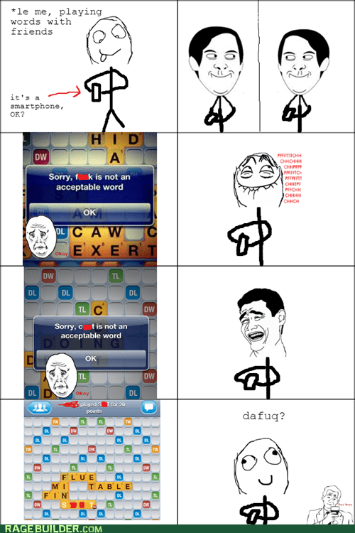 smartphone dafuq word with friends Okay derp