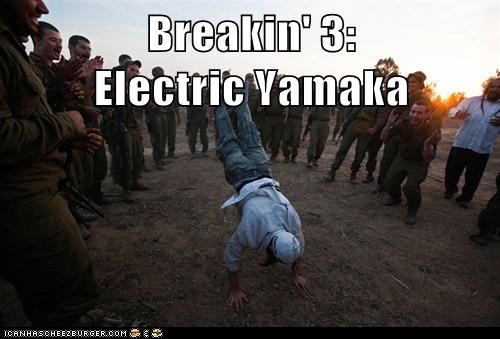 Breakin' 3:                     Electric Yamaka