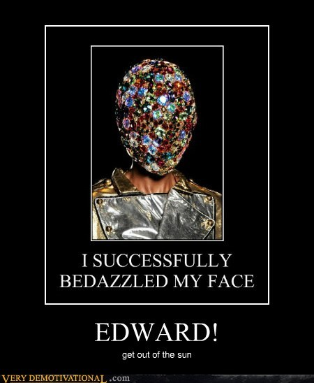 EDWARD! get out of the sun