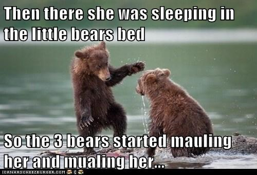 bed,mauling,bears,goldilocks and the three bears,story