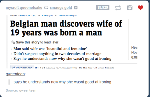 belgium,ironing,biggest concern,born a man,dating fails,g rated