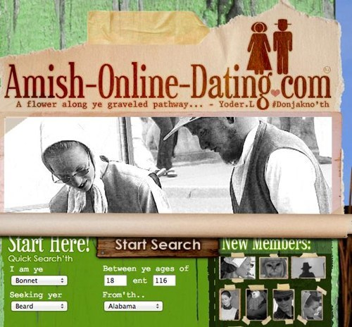 this is fake,dating sites,amish,if only