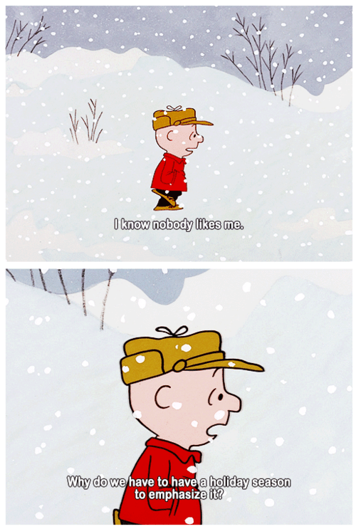forever alone,christmas,nobody likes me,charlie brown,holidays