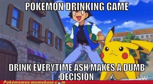 ash,anime,drinking game,pikachu,game over