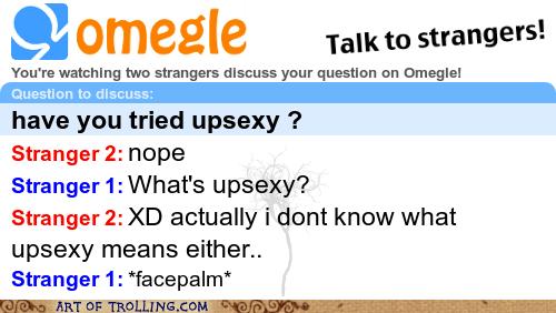 Omegle upsexy idiots genius - 6829121024