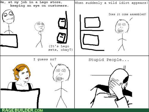 herp derp work legos seriously stupid people dumb questions facec palm - 6829218560