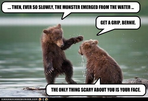 scary face bears water critic cubs insult stories monster - 6829635584