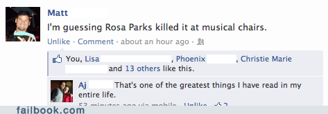 musical chairs,rosa parks,high school teacher,failbook,g rated