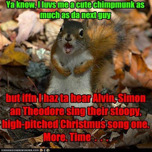 annoying song chipmunks - 6832005888