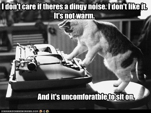 ouch comfort is relative old cold captions uncomfortable typewriter Cats warm
