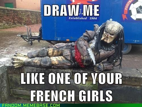 cosplay,Predator,Memes,draw me like one of your french girls